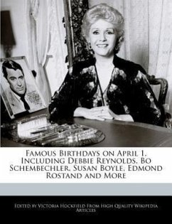 Famous Birthdays on April 1, Including Debbie Reynolds, Bo Schembechler, Susan Boyle, Edmond Rostand and More - Hockfield, Victoria