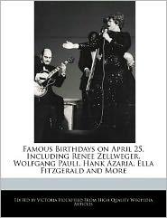 Famous Birthdays on April 25, Including Renee Zellweger, Wolfgang Pauli, Hank Azaria, Ella Fitzgerald and More - Victoria Hockfield