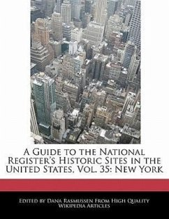 A Guide to the National Register's Historic Sites in the United States, Vol. 35: New York - Rasmussen, Dana