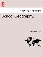 School Geography. - James M. a. Clyde