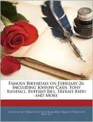 Famous Birthdays on February 26, Including Johnny Cash, Tony Randall, Buffalo Bill, Erykah Badu and More - Victoria Hockfield