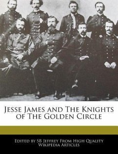 Jesse James and the Knights of the Golden Circle
