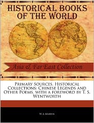Primary Sources, Historical Collections - W. A. Martin, Foreword by T. S. Wentworth