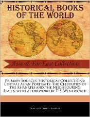 Primary Sources, Historical Collections - Demetrius Charles Boulger, Foreword by T. S. Wentworth