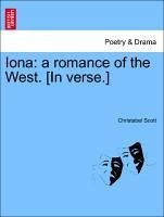 Iona: a romance of the West. [In verse.] - Scott, Christabel