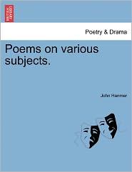 Poems On Various Subjects. - John Hanmer