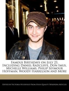 Famous Birthdays on July 23, Including Daniel Radcliffe, Don Imus, Michelle Williams, Philip Seymour Hoffman, Woody Harrelson and More - Hockfield, Victoria