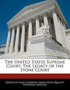 The United States Supreme Court: The Legacy of the Stone Court - Gooding, Emily