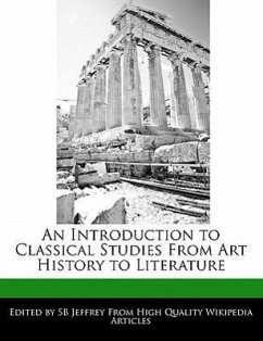 An Introduction to Classical Studies from Art History to Literature - Jeffrey, S. B. Jeffrey, Sb
