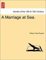 A Marriage at Sea. - Russell, William Clark