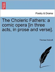 The Choleric Fathers