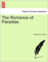 The Romance Of Paradise.