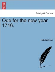 Ode For The New Year 1716. - Nicholas Rowe