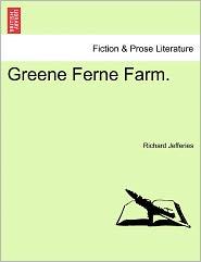 Greene Ferne Farm. - Richard Jefferies