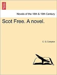 Scot Free. a Novel.
