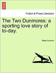 The Two Dunmores - Blake Lamond