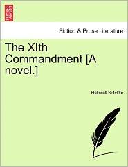 The Xith Commandment [A Novel.]