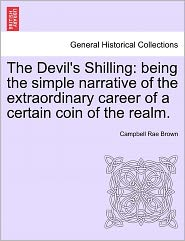 The Devil's Shilling - Campbell Rae Brown