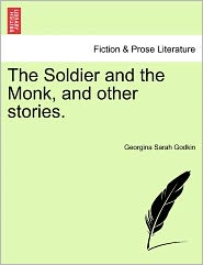 The Soldier And The Monk, And Other Stories.