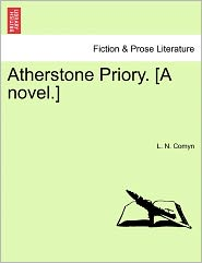 Atherstone Priory. [A Novel.]
