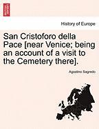 San Cristoforo Della Pace [Near Venice; Being an Account of a Visit to the Cemetery There].