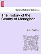 The History of the County of Monaghan.