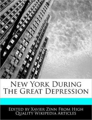 New York During The Great Depression - Xavier Zinn