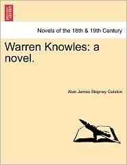 Warren Knowles - Alan James Stepney Gulston