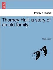 Thorney Hall - Holme Lee