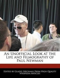 An Unofficial Look at the Life and Filmography of Paul Newman - Speckman, Gladys