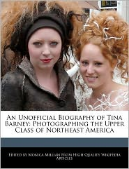 An Unofficial Biography of Tina Barney: Photographing the Upper Class of Northeast America