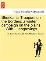 Sheridan's Troopers on the Borders: a winter campaign on the plains ... With ... engravings. - Keim, De Bonneville, Randolph Sheridan, Philip Henry