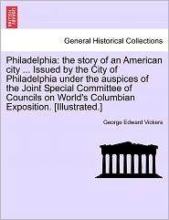 Philadelphia - George Edward Vickers