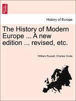 The History of Modern Europe ... Vol. I A new edition ... revised. - Russell, William Coote, Charles