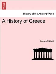 A History Of Greece - Connop Thirlwall