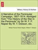 A Narrative of the Peninsular Campaign, 1807-1814. Abridged from