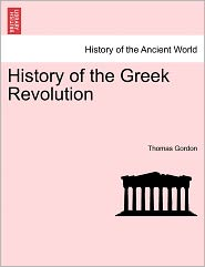 History Of The Greek Revolution - Thomas Gordon