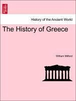 The History of Greece. The Eighth Volume. - Mitford, William