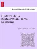 Salviac De Viel Castel, Charles: Histoire de la Restauration. Tome Deuxième