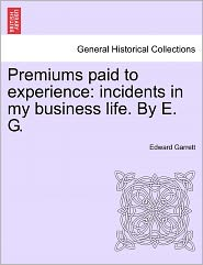 Premiums Paid To Experience - Edward Garrett