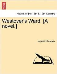 Westover's Ward. [A Novel.]