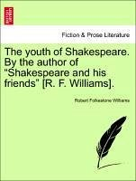 The youth of Shakespeare. By the author of