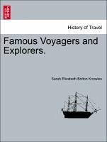 Famous Voyagers and Explorers. - Knowles, Sarah Elizabeth Bolton