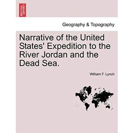 Narrative of the United States' Expedition to the River Jordan and the Dead Sea. - Unknown