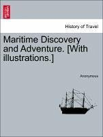 Maritime Discovery and Adventure. [With illustrations.] - Anonymous