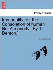 Immortality - Thomas Denton