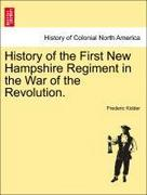 Kidder, Frederic: History of the First New Hampshire Regiment in the War of the Revolution.