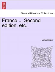 France ... Second Edition, Etc. - Leitch Ritchie