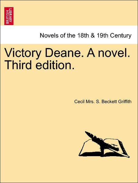 Victory Deane. A novel. Third edition. Vol. III als Taschenbuch von Cecil Mrs. S. Beckett Griffith