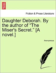 Daughter Deborah. By the author of